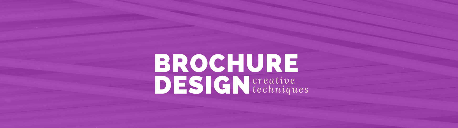 10 Ways to Make Your Brochure Effective